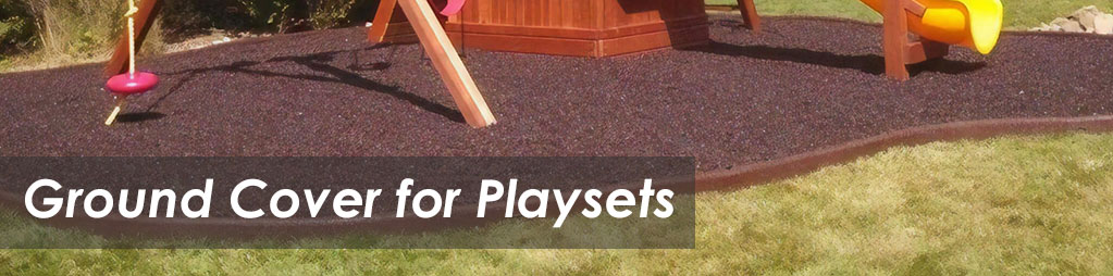 Ground Cover for Playsets Banner
